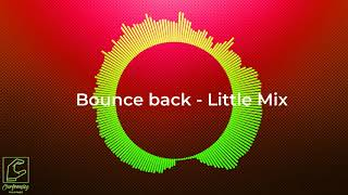 Bounce back - Little Mix [with MP3 DOWNLOAD]