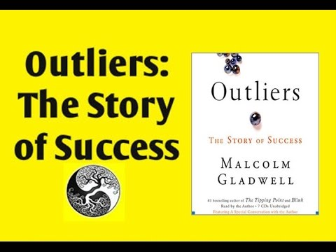 Outliers The Story Of Success 4 Key Lessons Condensed Book Summary