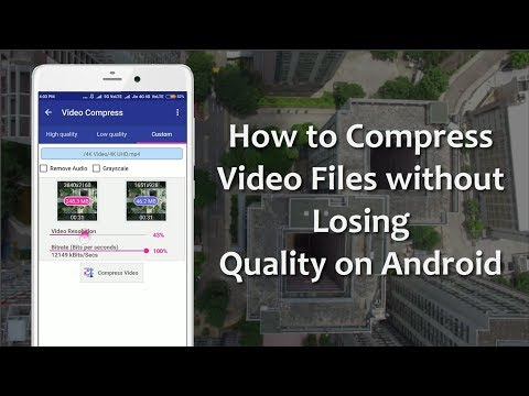 How To Compress Video Files Without Losing Quality On Android