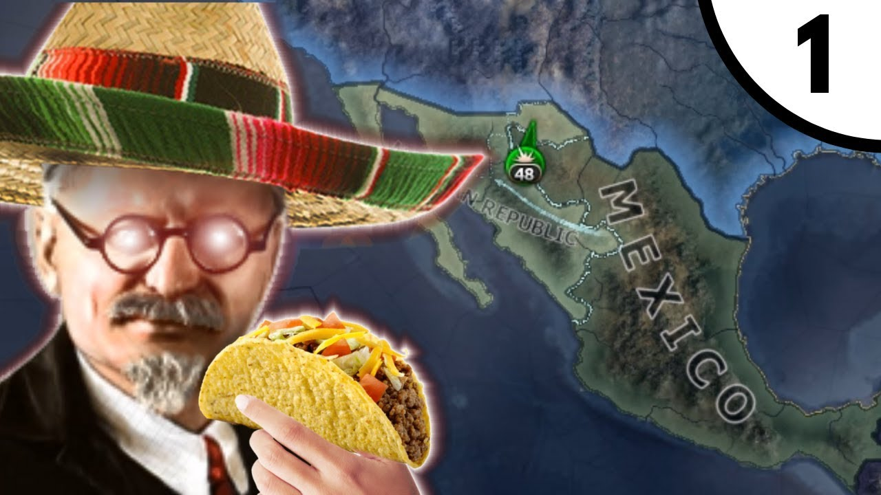 Senor Trotsky Arrives [Hoi4: Man The Guns: Communist Mexico