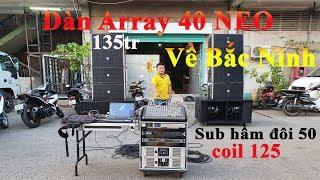 Dàn Array 40 Đơn Neo VIP Về Quan Họ Bắc Ninh | Điện Máy Ruby