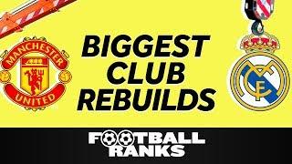 Ranking The Five Biggest Club Rebuilds This Summer   B/R Football Ranks