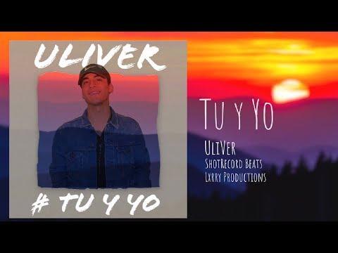 UliVer - Tu Y Yo ➕ (Audio Oficial)