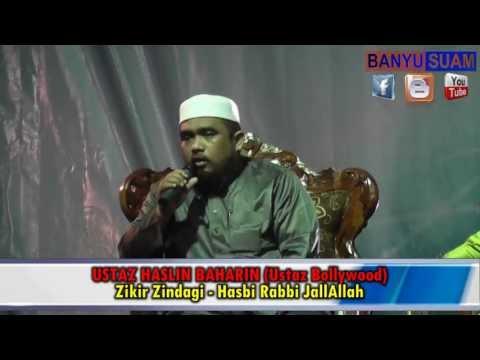 Ustaz Haslin Baharin | Hasbi Rabbi JallAllah (Zikir Zindagi)