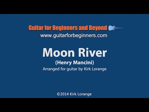 Moon River - A Fingerstyle Guitar Lesson With Virtual Fretboard.