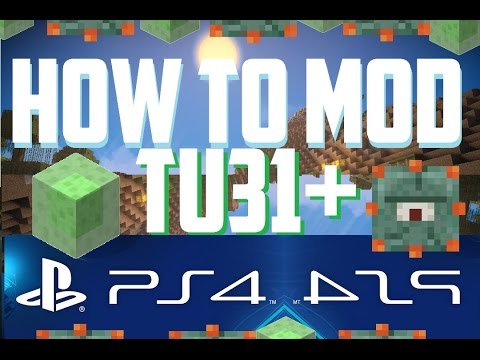 How to Mod Minecraft TU33+ PS3 PS4 EASY MOD TUTORIAL 2016