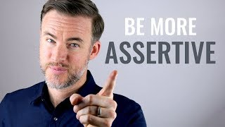 How to Be M๐re Assertive: 7 Tips