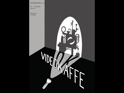 videokaffe at OK11 Gallery in Helsinki 2018