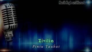 Download Video Lirik lagu zivilia pintu taubat(karaoke) MP3 3GP MP4