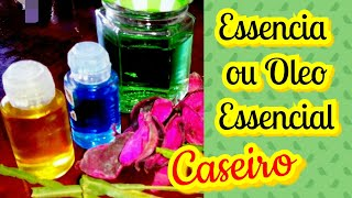 COMO FAZER  ESSÊNCIA ou ÓLEO ESSENCIAL/ TD Simples & Natural/ Elisangela Evaristo