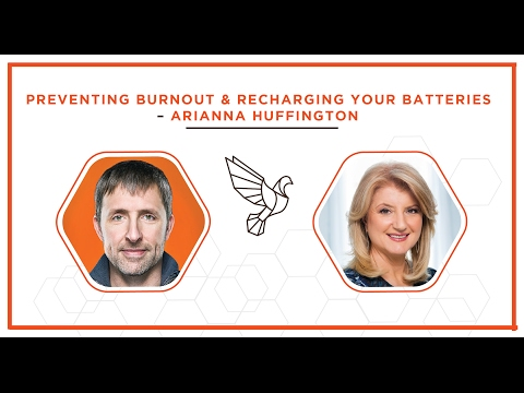 Preventing Burnout & Recharging Your Batteries – Arianna Huffington - #384