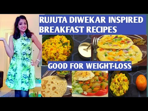 rujuta-diwekar-inspired-breakfast-recipes/-indian-breakfast-recipes/rujuta-diwekar's-weightloss-diet