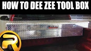 How To Install Dee Zee Truck Bed Tool Box