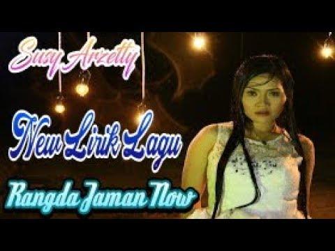 New Lirik Lagu Rangda Jaman Now - Album Terbaru Susy Arzetty
