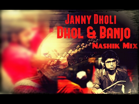 Dhol Tasha & Banjo | Beats Mix | Janny Dholi | 2017 | Instrumental Mix