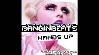 Johnny Mastermix - Bangin Beats ( February2011 Hands-up sample)