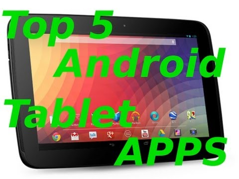 EP 1 - TOP 5 Android TABLET Apps! (For Your New Nexus 10?) HD
