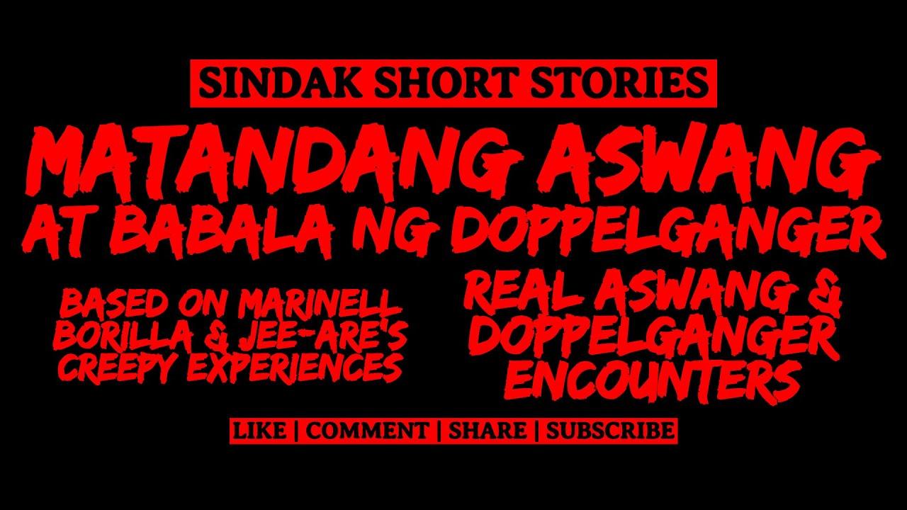 Download Short Tagalog Horror Story - MATANDANG ASWANG / BABALA NG DOPPELGANGER | Based on True Story