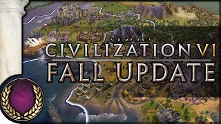 Fall Update Overview | Civilization VI | Top VI Changes