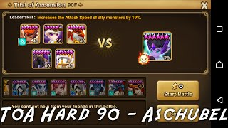summoners war toa hard 90    aschubel