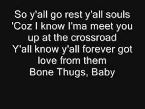 Tha Crossroads - Bone Thugs N Harmony (Lyrics)