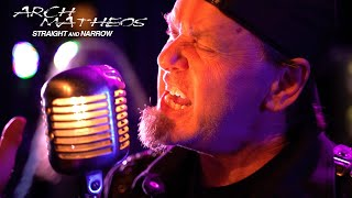 """Arch / Matheos """"Straight and Narrow"""" (OFFICIAL VIDEO)"""