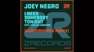 Joey Negro feat. Thelma Houston - I Need Somebody Tonight (Audiowhores Remix)