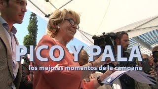 Pico y pala. Los mejores momentos de la campaña de Esperanza Aguirre