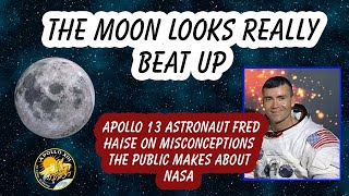 Apollo 13 Astronaut Fred Haise on not walking on the moon and common misconceptions about NASA
