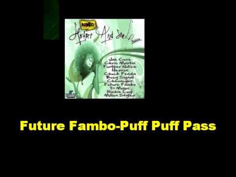 Future Fambo Puff Puff Pass Heart And Soul Riddim