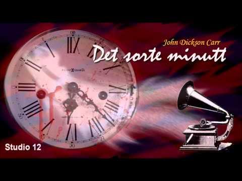 """[Hørespill]: """"Det Sorte Minutt"""" av John Dickson Carr - Del 2"""