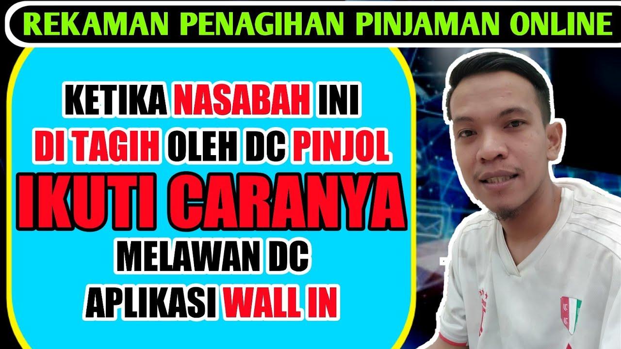 Rekaman Nasabah Vs Apk Wall In Pinjol Ilegal Tidak Usah Dibayar