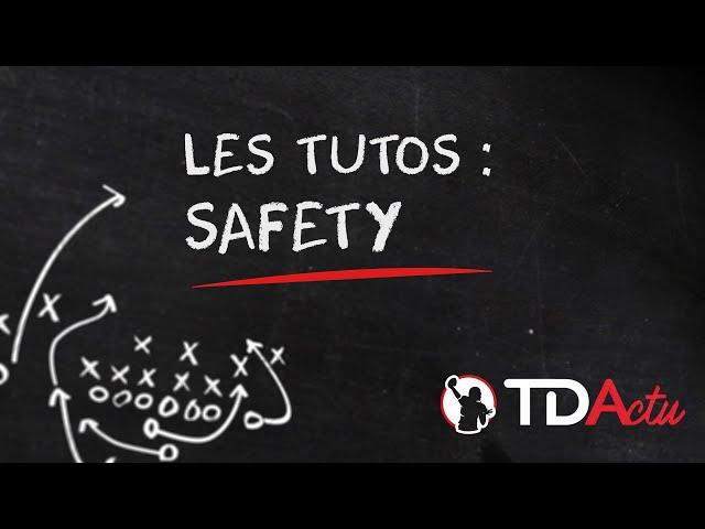 Les Tutos Foot US : le safety