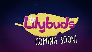 Lilybuds (Trailer) Coming to ZeeKay Junior!