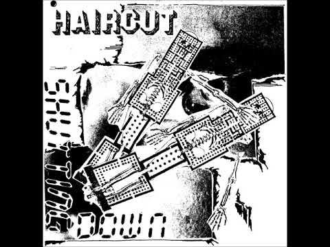 Haircut - Shutting Down (Full Album)