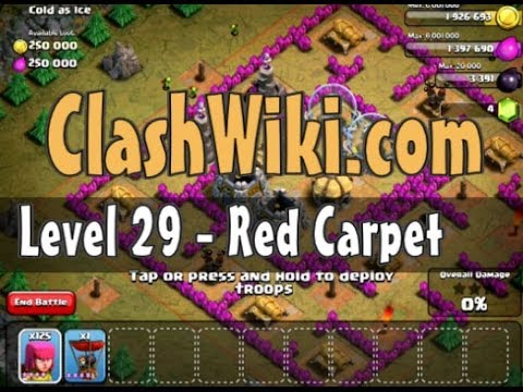 Clash Of Clans Level 29 - Red Carpet
