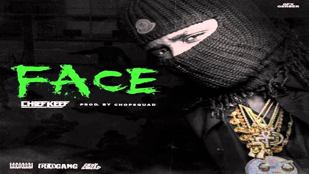 Chief Keef - Face