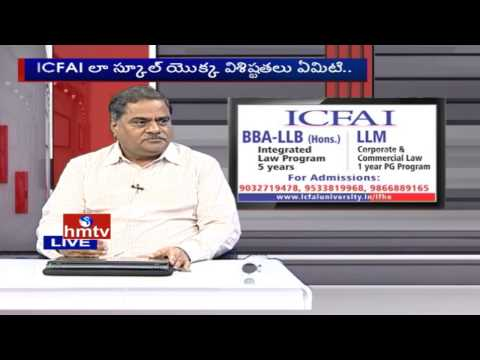 ICFAI University | Information on Law Course | ICFAI Law School | Career Times | HMTV