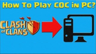 How To play clash of clans in PC? Beginner Tutorial | on Demand | Clash with Stunning