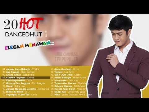 20 Hot Dangdut yang elegan dan menawan - lagu terbaik Denias, 2TikTok, Sibad, Zaskia 2018-2019