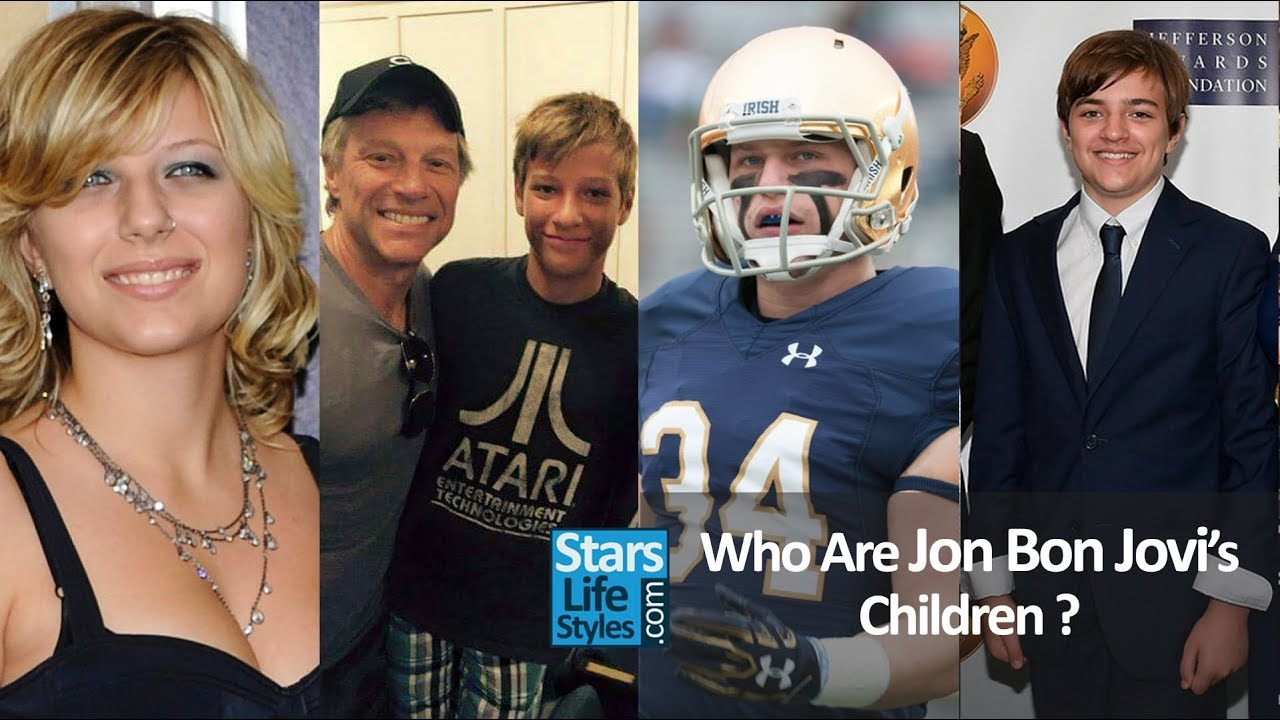 Who Are Jon Bon Jovi S Children 1 Daughter And 3 Sons Bon Jovi Singer Youtube
