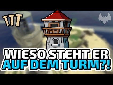 Wieso steht er auf dem Turm?  ♠ Trouble in Terrorist Town ♠  Lets Play TTT  Dhalucard