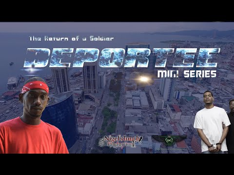 DEPORTEE: The Return of a Soldier - Ep.1