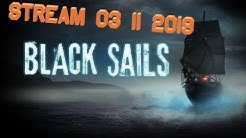 Black Sails Stream vom 03.11.2019