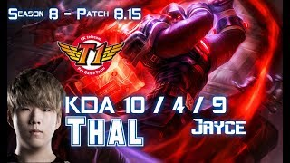 SKT T1 Thal JAYCE vs SWAIN Top - Patch 8.15 KR Ranked