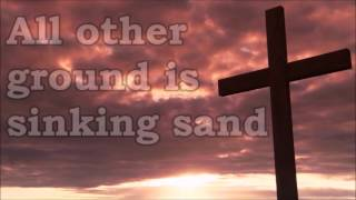 In Christ Alone by Travis Cottrell with lyrics