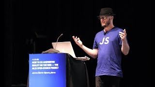 Jérôme Etienne: Comment Faire De la Réalité Augmentée Sur le Web - La AR.js Projet OS - JSConf.Asie 2018