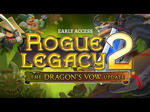 Rogue Legacy 2 - Dragon's Vow Update