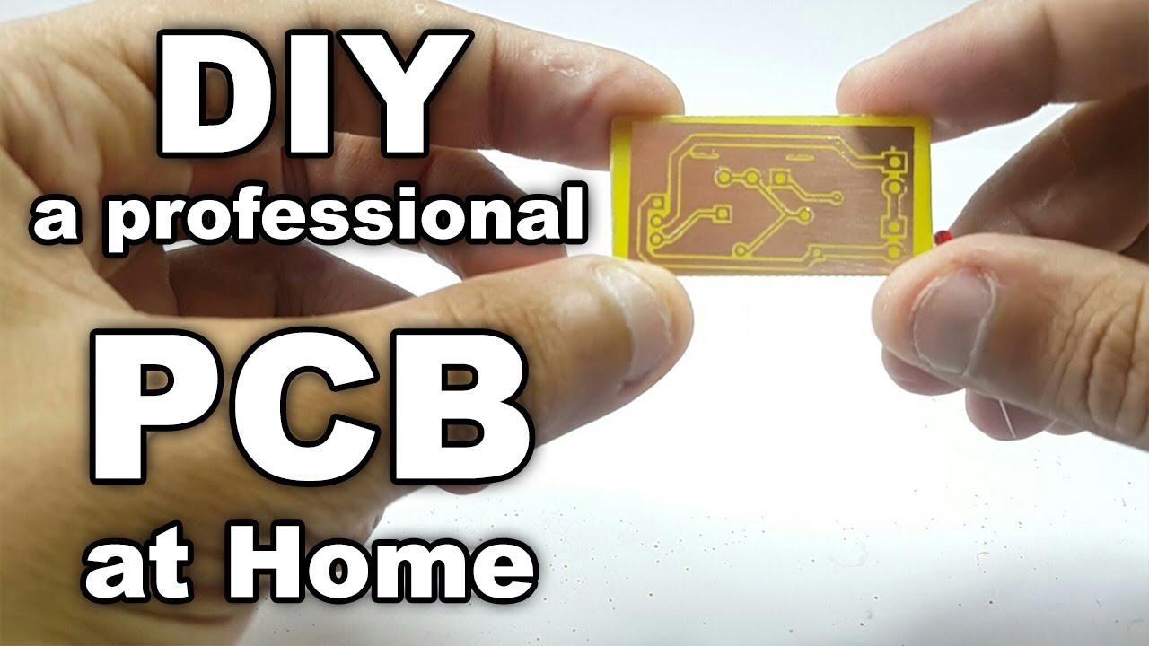 Diy Make Professional Pcb At Home Youtube