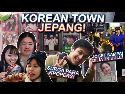 ADA SURGA KPOPERS & KOREA TOWN DI JEPANG?! KAYAK GIMANA YA?